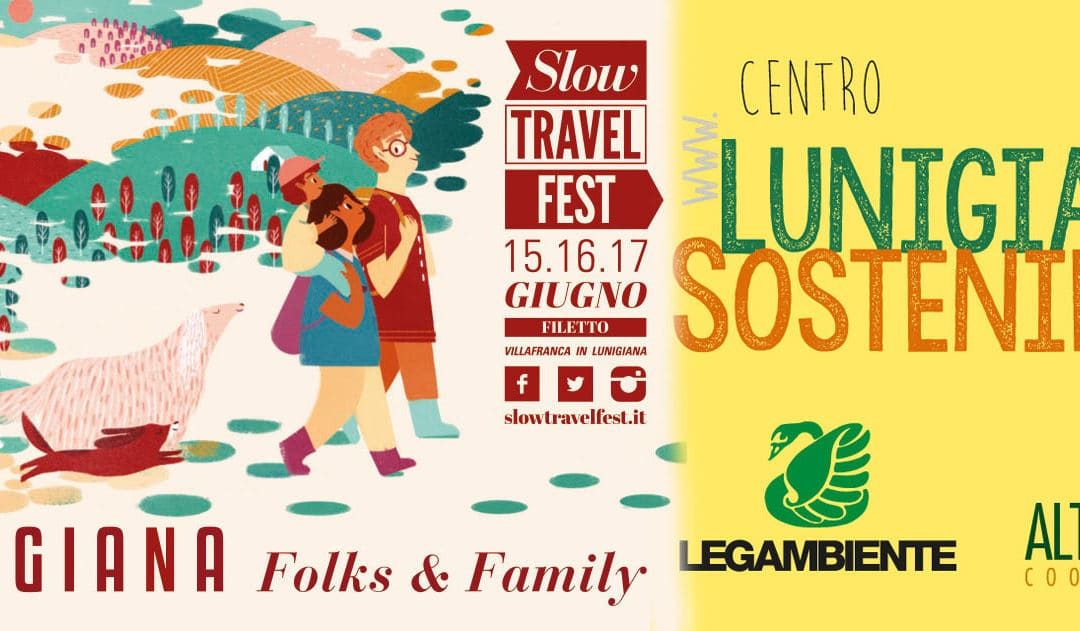 Lunigiana Sostenibile allo Slow Travel Fest!