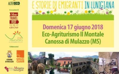 Tra erbe castelli e storie di emigranti in Lunigiana
