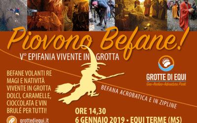 Piovono Befane! V° Epifania vivente in grotta • 06.01.2019 Equi Terme (MS)
